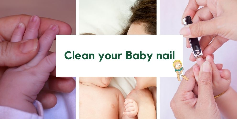 Clean your Baby nail