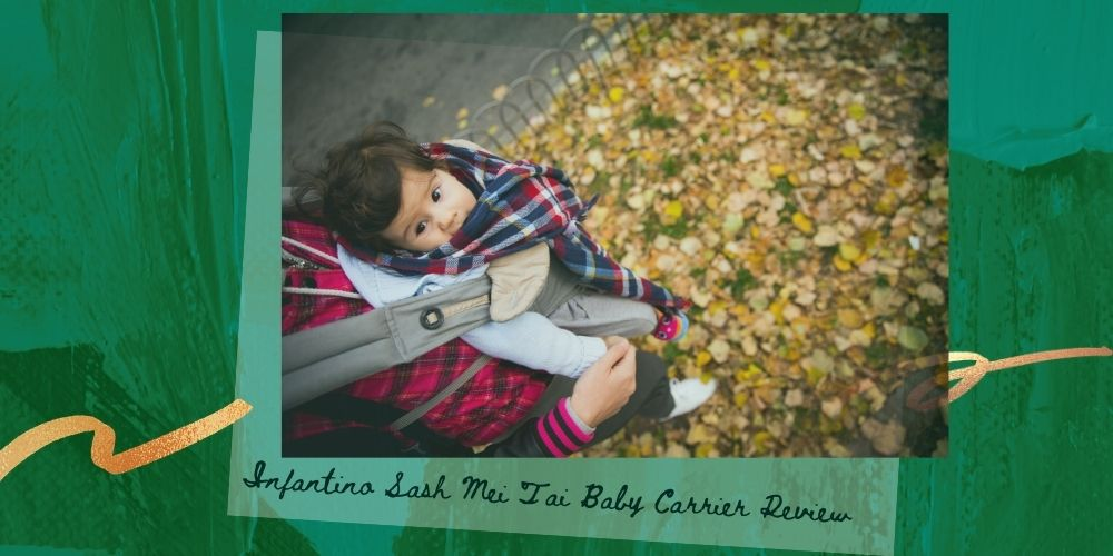 Infantino Sash Mei Tai Baby Carrier Review