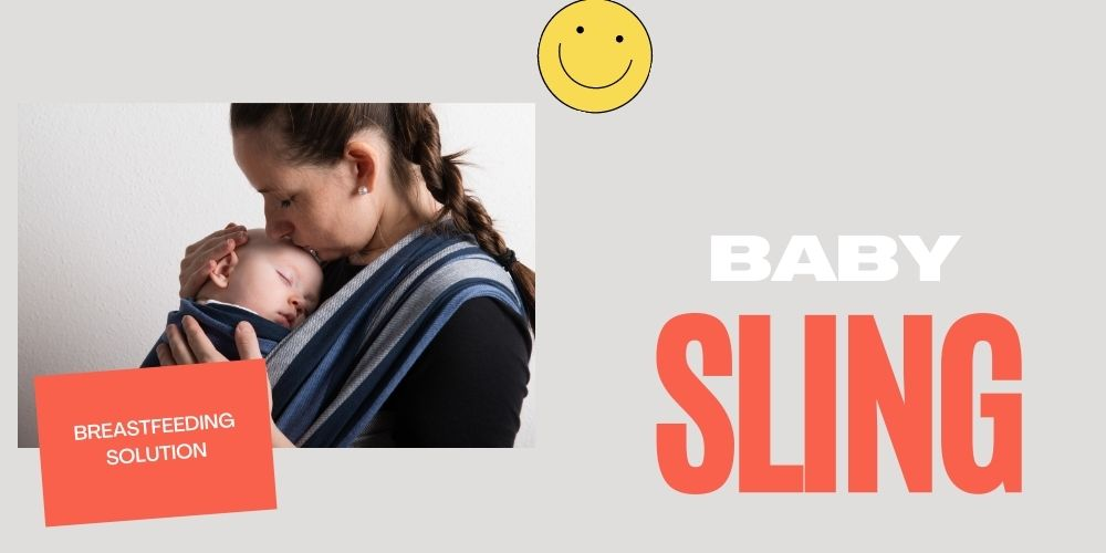 Best Baby Sling For Breastfeeding