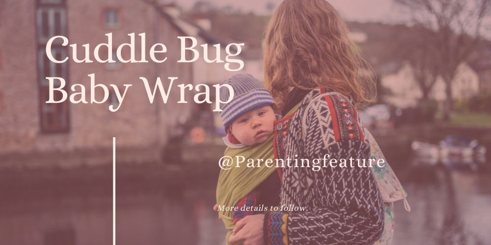 Cuddle Bug Baby Wrap Review