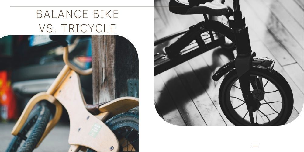 Balance Bike Vs Tricycle